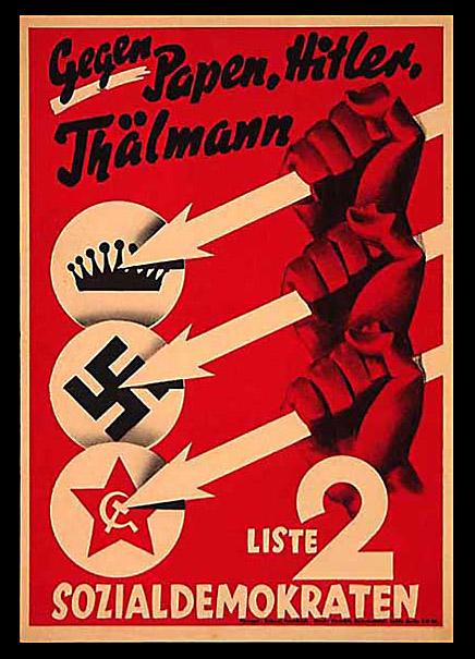 """Προεκλογική αφίσα του Γερμανικού Σοσιαλδημοκρατικού Κόμματος (1932)Q """"Κατά των Πάπεν, Χίτλερ, Τέλμαν"""""""